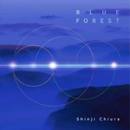 BLUE FOREST ~蒼い森